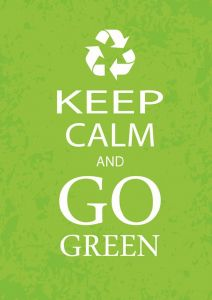 Keep Calm and Go Green