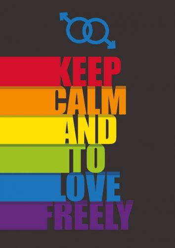 Keep Calm and to love freely