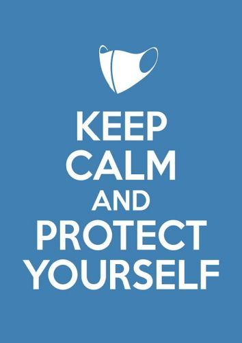 Keep Calm and Protect Yourself